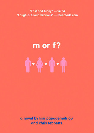 M or F? by Lisa Papademetriou and Christopher Tebbetts