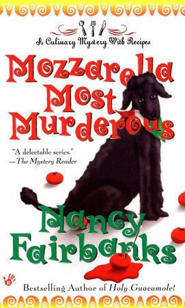 Mozzarella Most Murderous by Nancy Fairbanks
