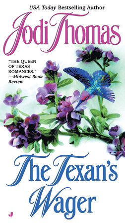 The Texan's Wager by Jodi Thomas