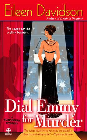 Dial Emmy For Murder by Eileen Davidson
