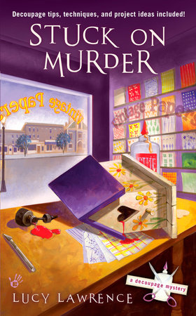 Stuck on Murder by Lucy Lawrence