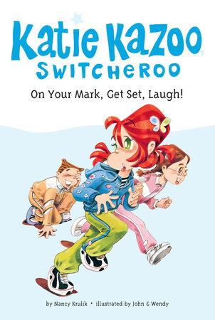 On Your Mark, Get Set, Laugh! #13 by Nancy Krulik