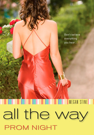 Prom Night: All the Way by Megan Stine
