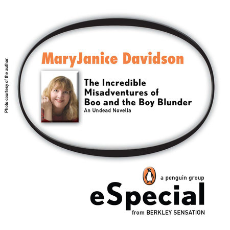 The Incredible Misadventures of Boo and the Boy Blunder by Maggie Shayne, MaryJanice Davidson, Jacey Ford and Angela Knight
