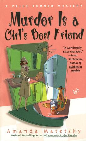 Murder is a Girl's Best Friend by Amanda Matetsky