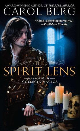The Spirit Lens by Carol Berg