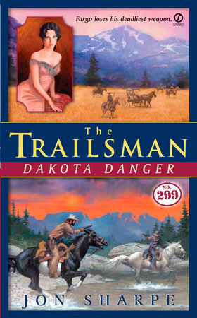 The Trailsman #299 by Jon Sharpe