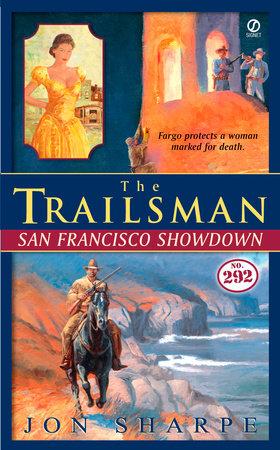 The Trailsman #292 by Jon Sharpe