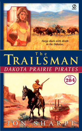 The Trailsman #284 by Jon Sharpe