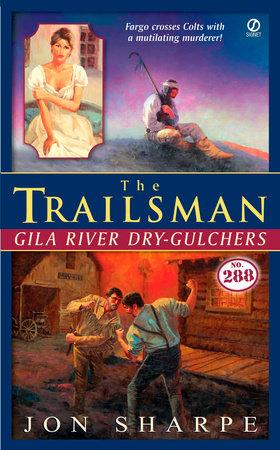 The Trailsman #288 by Jon Sharpe
