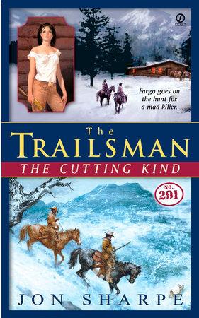The Trailsman #291 by Jon Sharpe