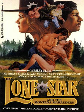 Lone Star 140/montana by Wesley Ellis