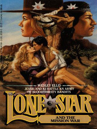 Lone Star 46 by Wesley Ellis