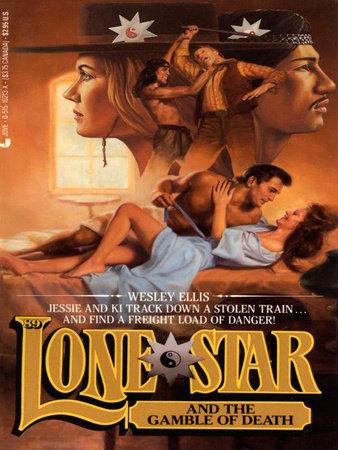 Lone Star 89/gamble by Wesley Ellis