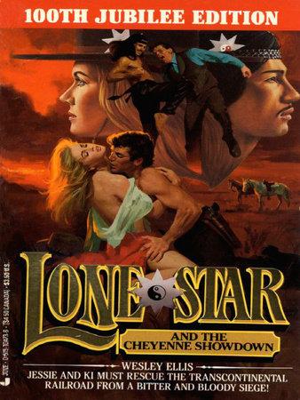 Lone star and the cheyenne showdown #100 by Wesley Ellis