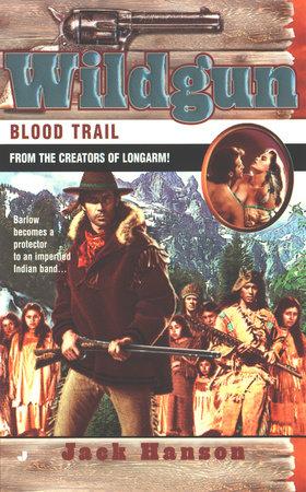 Wildgun: Blood Trail by Jack Hanson