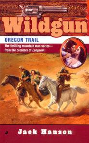 Wildgun #8: Oregon Trail