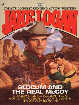 Slocum 226: Slocum and the Real McCoy by Jake Logan