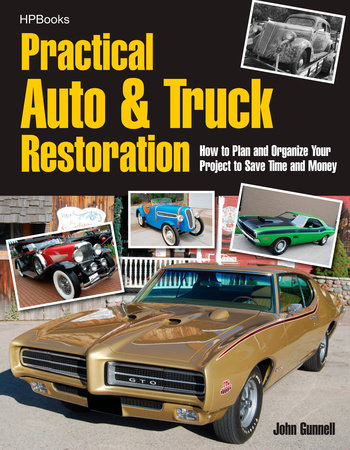 Practical Auto & Truck Restoration HP1547 by John Gunnell