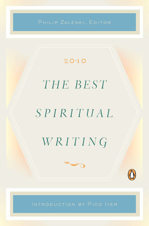 The Best Spiritual Writing 2010 by