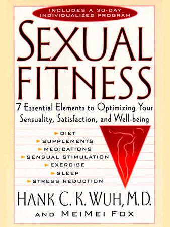 Sexual Fitness by Hank C. K. Wuh and MeiMei Fo