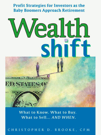 Wealth Shift by Christopher D. Brooke