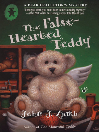 The False-Hearted Teddy by John J. Lamb