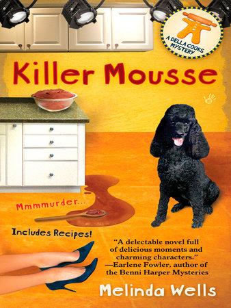 Killer Mousse by Melinda Wells