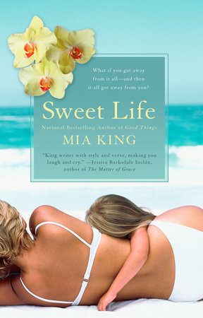 Sweet Life by Mia King