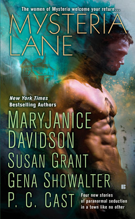 Mysteria Lane by MaryJanice Davidson, Susan Grant, Gena Showalter and P. C. Cast