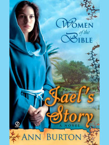 Women of the Bible: Jael's Story