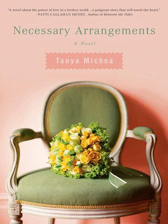 Necessary Arrangements by Tanya Michna