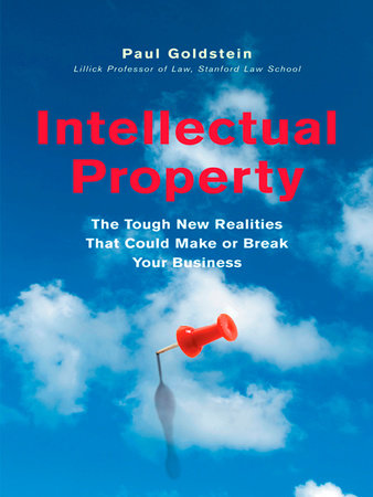 Intellectual Property by Paul Goldstein