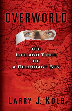 Overworld by Larry J. Kolb