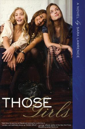 Those Girls by Sara Lawrence