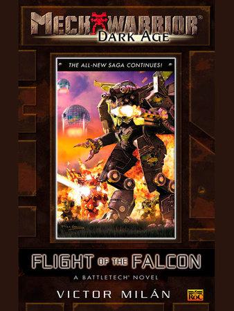 Mechwarior: Dark Age #10 by Victor Milan