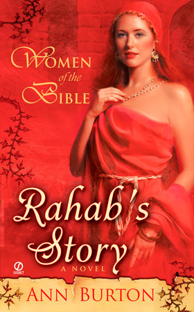 Women of the Bible: Rahab's Story: A Novel by Ann Burton
