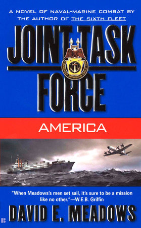 Joint Task Force: America by David E. Meadows