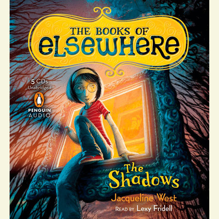 The Shadows by Jacqueline West