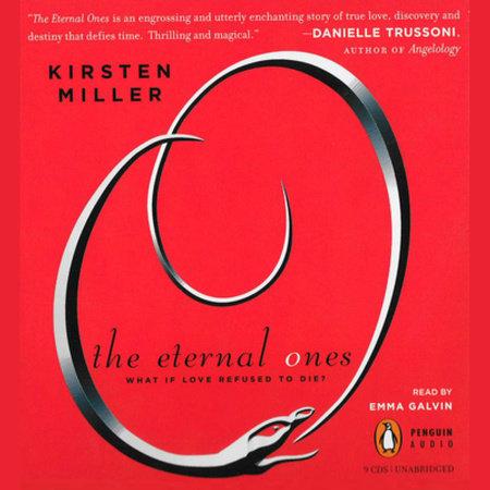 The Eternal Ones by Kirsten Miller