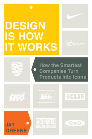 Design Is How It Works by Jay Greene