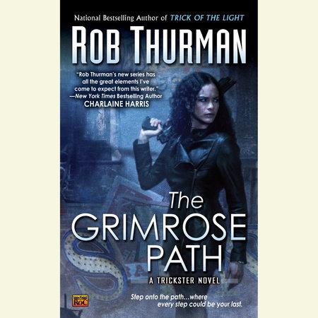The Grimrose Path by Rob Thurman
