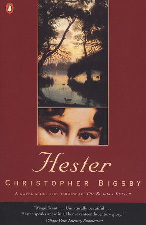 Hester by Christopher W. E. Bigsby