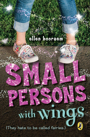 Small Persons with Wings by Ellen Booraem