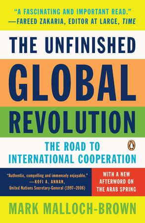 The Unfinished Global Revolution by Mark Malloch-brown