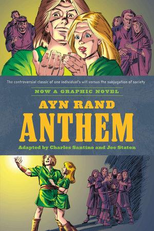 Ayn Rand S Anthem By Charles Santino Ayn Rand 9780451232175