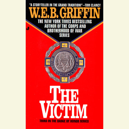 The Victim by W.E.B. Griffin
