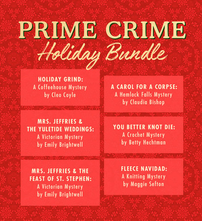 Prime Crime Holiday Bundle by Emily Brightwell, Cleo Coyle, Maggie Sefton, Claudia Bishop and Betty Hechtman
