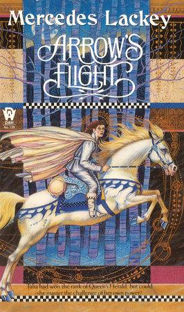 Arrow's Flight by Mercedes Lackey