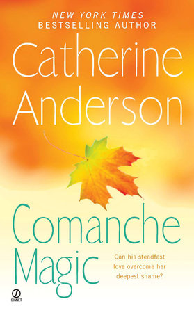 Comanche Magic by Catherine Anderson
